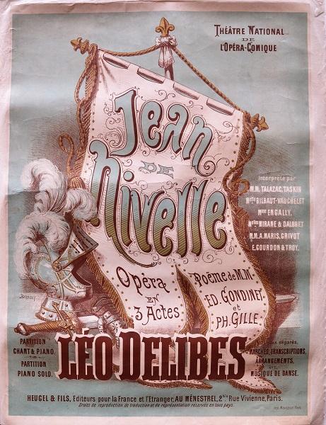 Jean de Nivelle. Opera en 3 actes… partition… Leo Delibes…